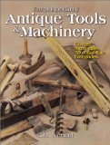 Encyclopedia of Antique Tools and machinery