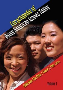 Encyclopedia of Asia American issues today
