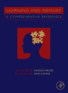 Learning and memory : a comprehensive reference