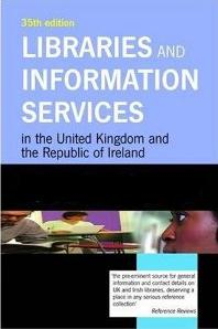 Libraries and information servuces in the united kingdom and republic Ireland